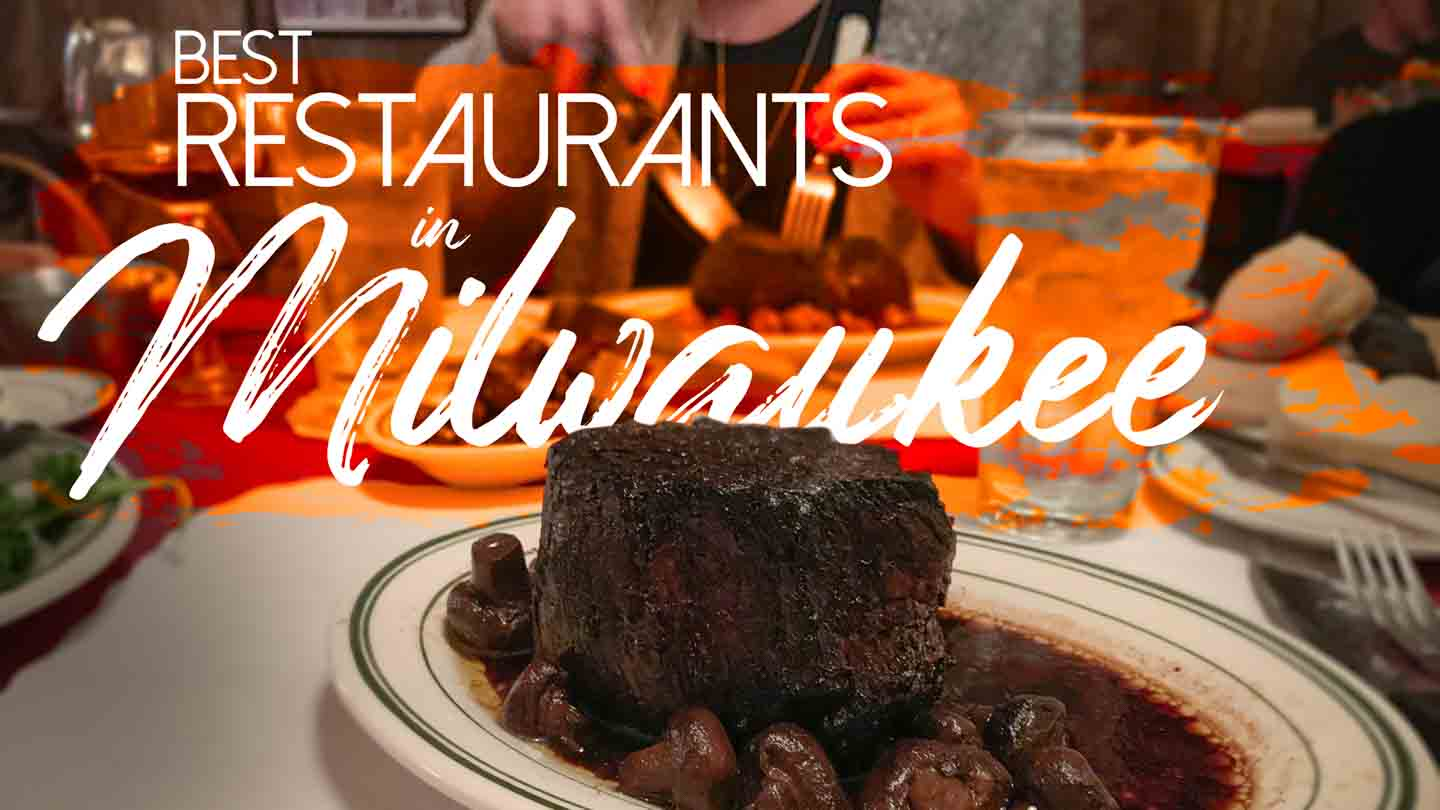 Rated: Top 25 Milwaukee Restaurants 2020