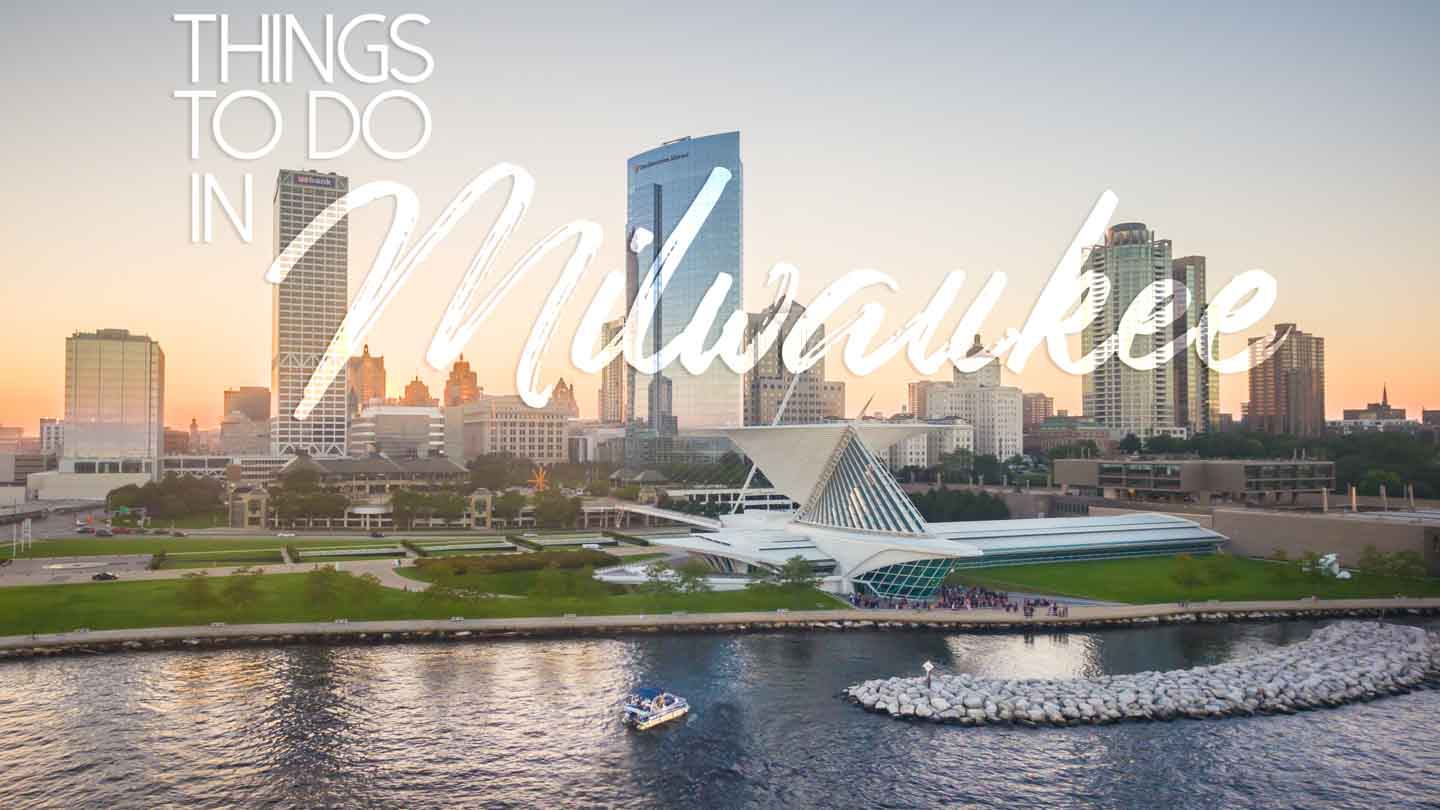 Featured Image for things to do in Milwaukee - City skyline with text over