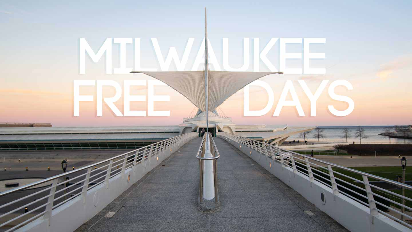 featured image for Milwaukee Free Days - MAM at sunset with text over image
