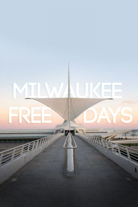 pinterest pin image of the Milwaukee Art Museum for Milwaukee Free Days - Museums and Attractions